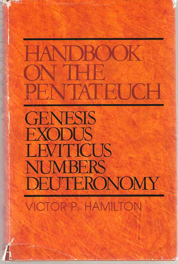 Image for Handbook on the Pentateuch  Genesis, Exodus, Leviticus, Numbers, Deuteronomy