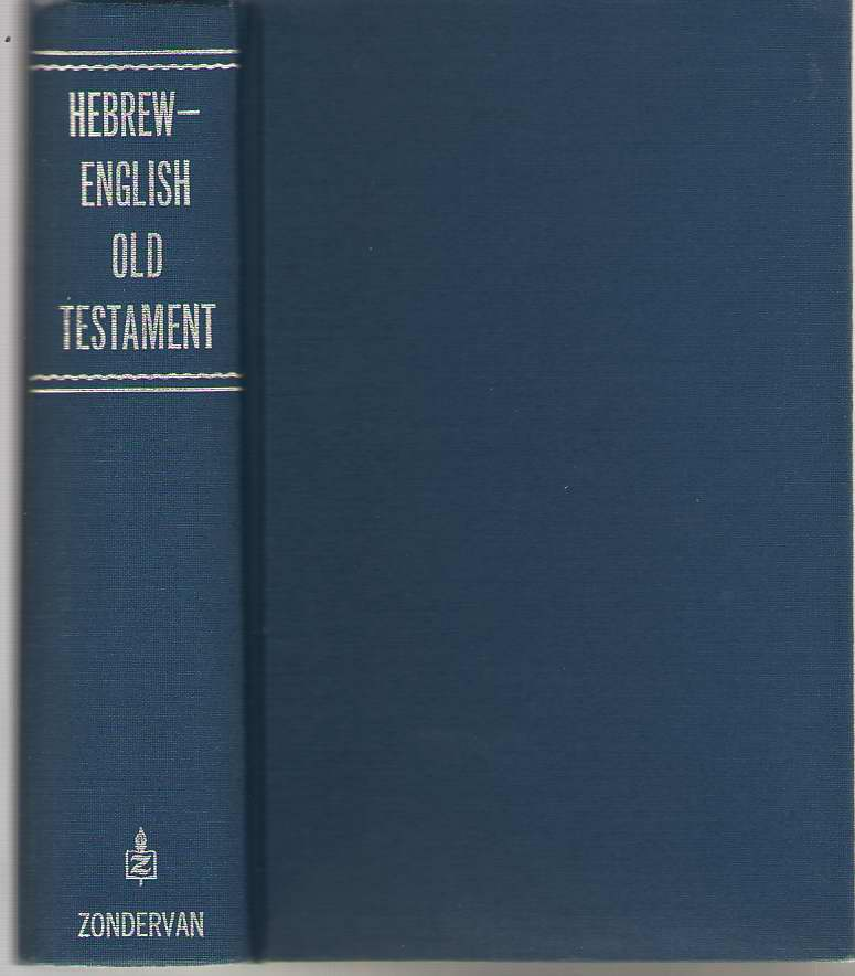 Image for The Hebrew-English Old Testament  From the Bagster Polyglot Bible, 1831