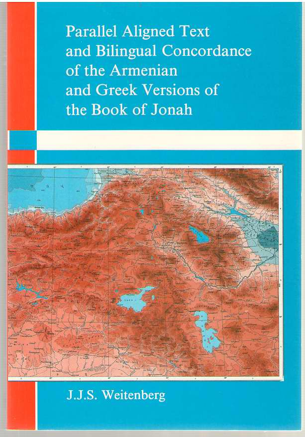 Image for Parallel Aligned Text And Bilingual Concordance Of The Armenian And Greek Versions Of The Book Of Jonah.