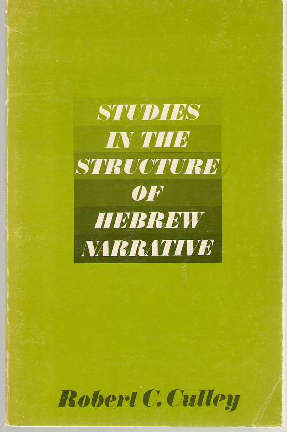 Image for Studies in the Structure of Hebrew Narrative