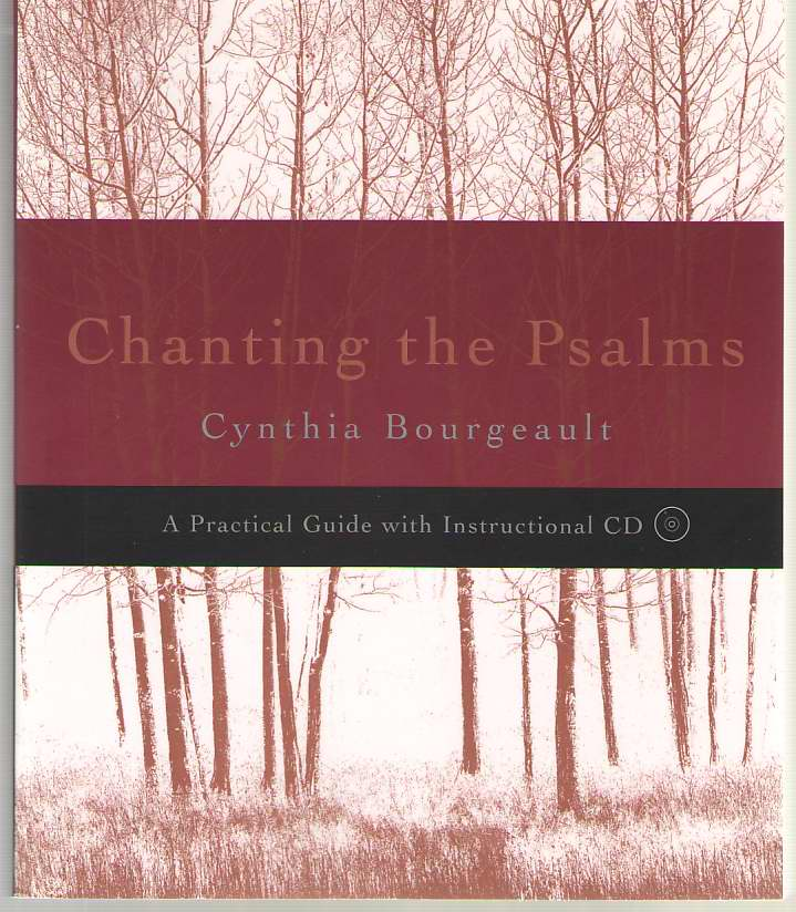 Image for Chanting the Psalms  A Practical Guide with Instructional CD