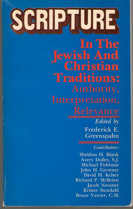Image for Scripture In The Jewish And Christian Traditions Authority, Interpretation, Relevance