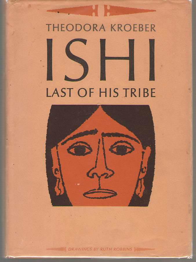 Image for Ishi  Last of His Tribe