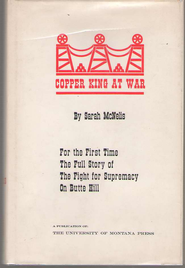 Image for Copper King At War The Biography of F Augustus Heinze
