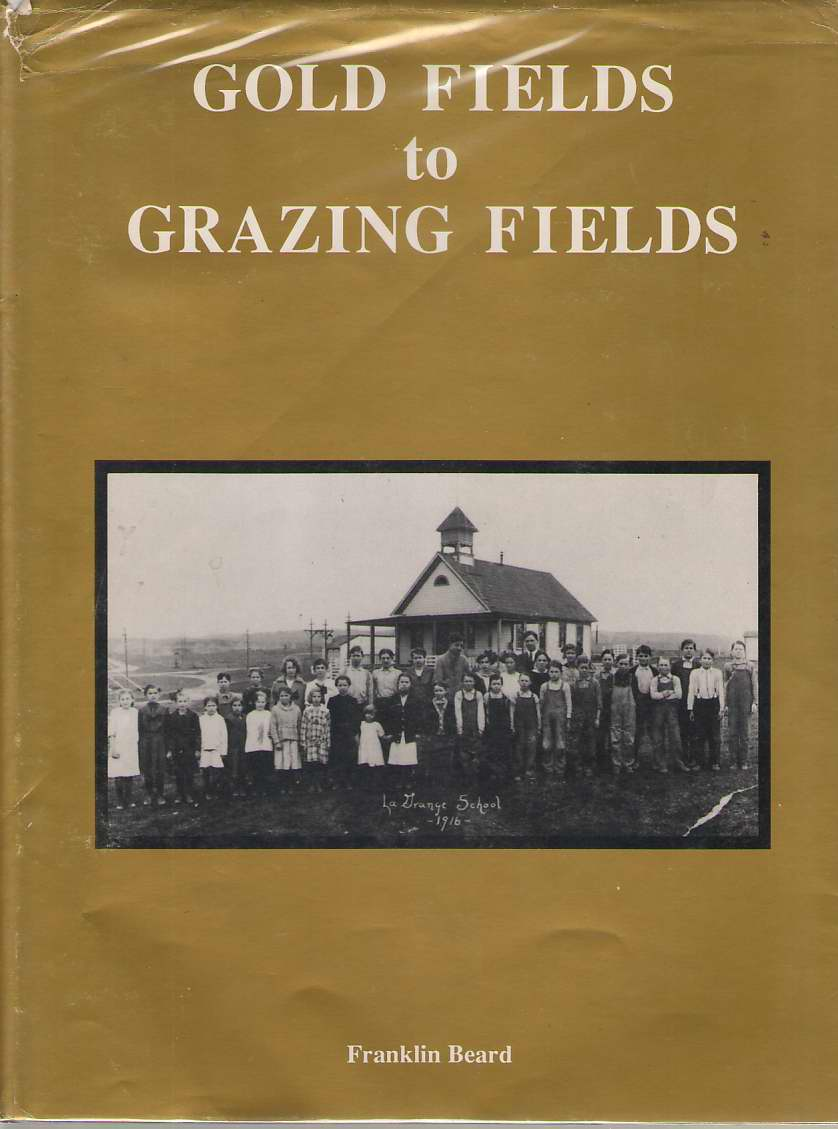 Image for Gold Fields to Grazing Fields