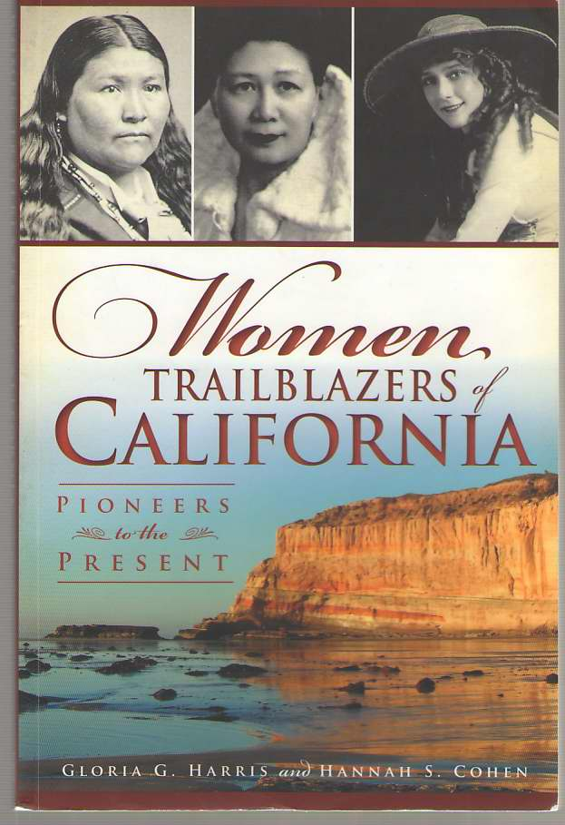 Image for Women Trailblazers of California  Pioneers to the Present