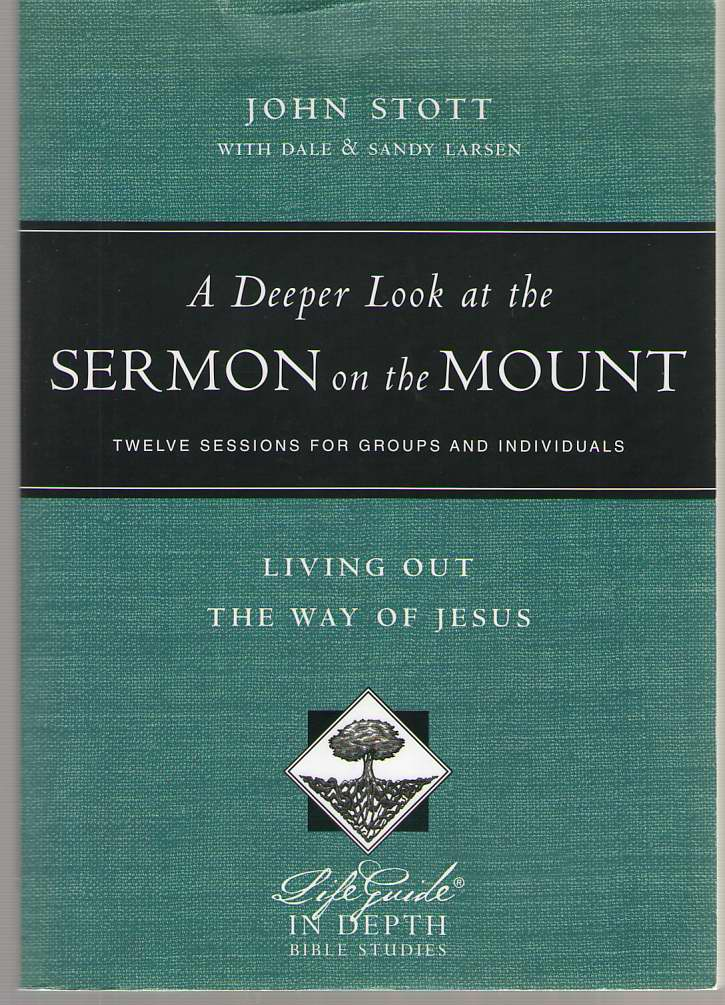 Image for A Deeper Look at the Sermon on the Mount  Living Out the Way of Jesus