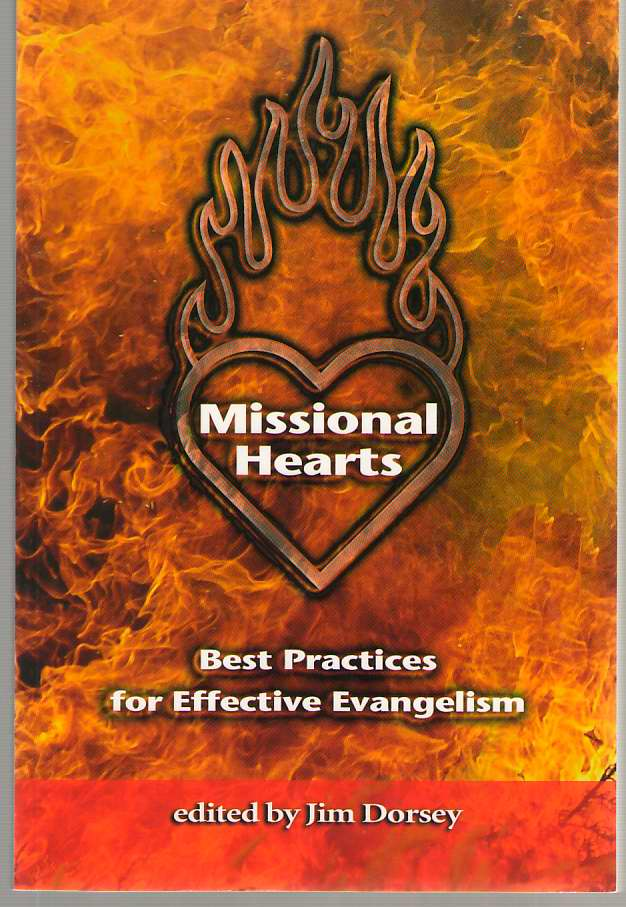 Image for Missional Hearts  Best Practices for Effective Evangelism