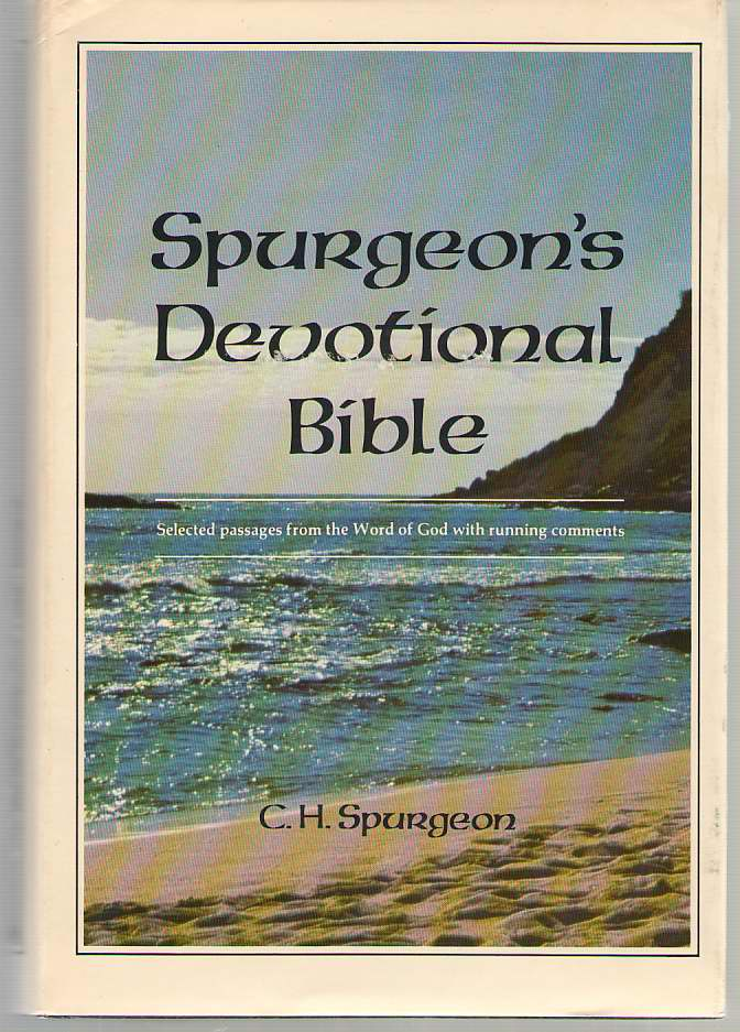 Image for Spurgeon's Devotional Bible Selected Passages from the Word of God with Running Comments