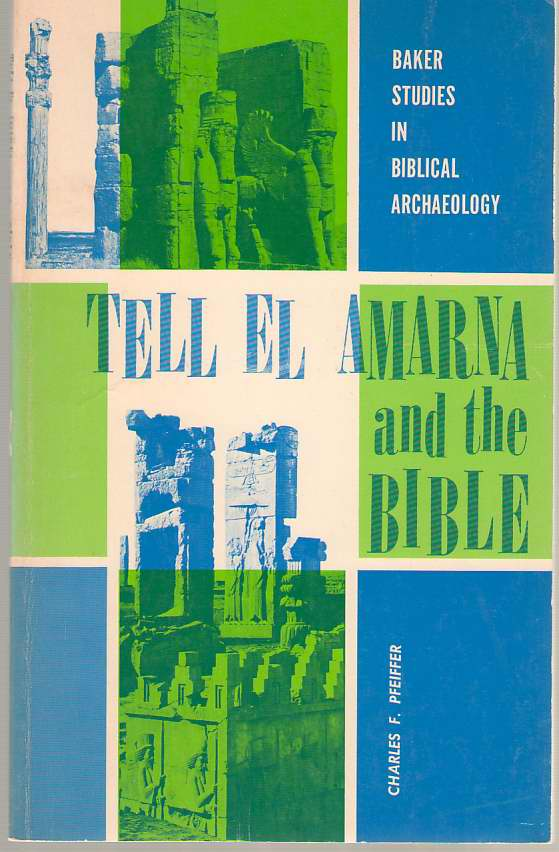 Image for Tell El Amarna and the Bible