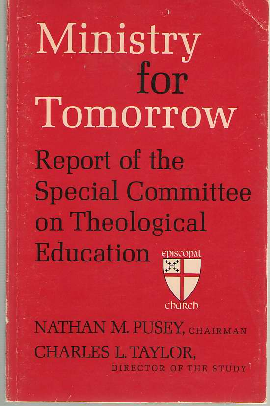 Image for Ministry For Tomorrow Report of the Special Committee on Theological Education