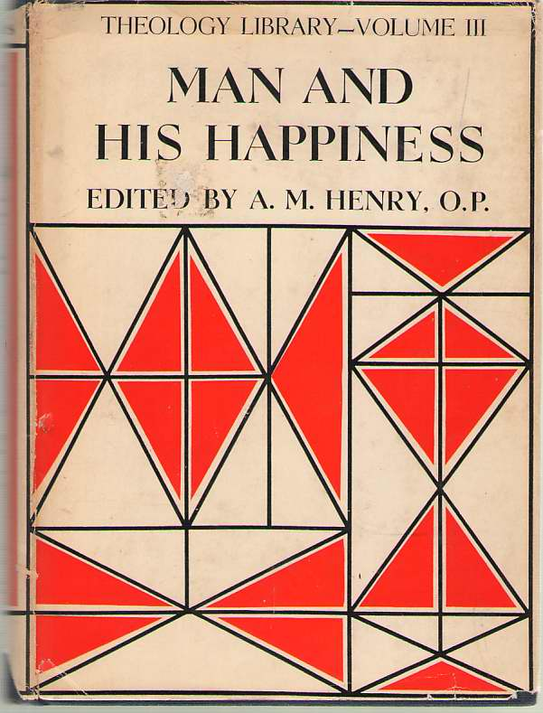 Image for Man and His Happiness