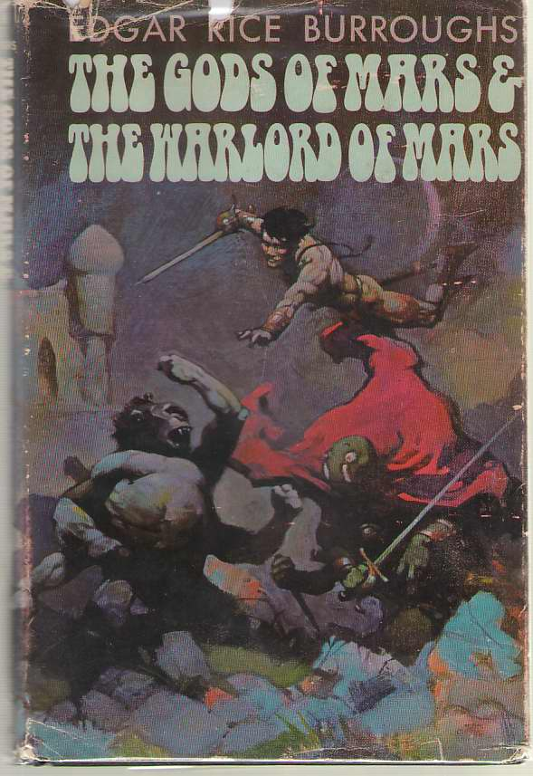 Image for The Gods of Mars & The Warlord of Mars