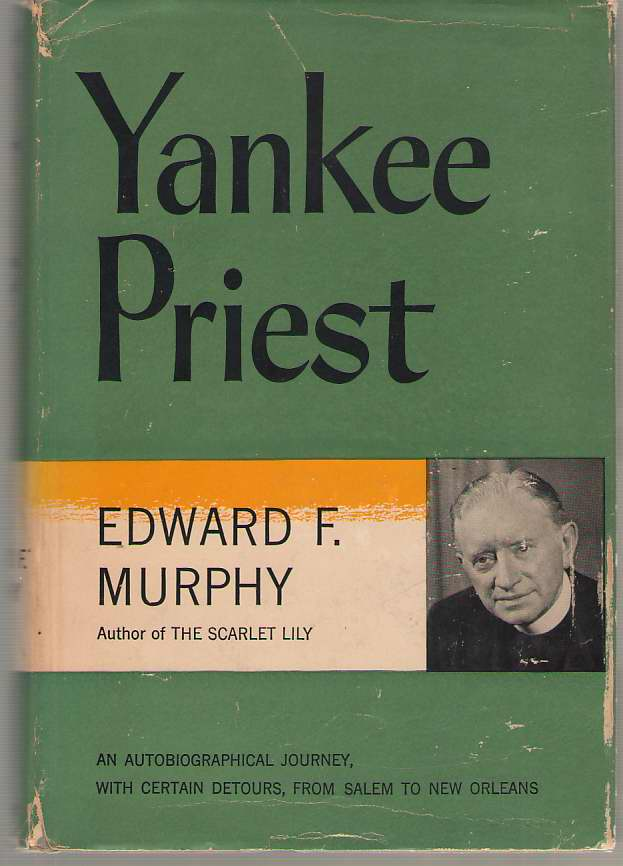 Image for Yankee Priest An Autobiographical Journey