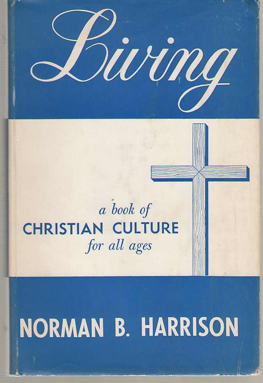 Image for Living A Book of Christian Culture for all Ages