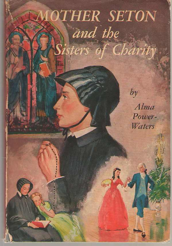 Image for Mother Seton And The Sisters Of Charity.