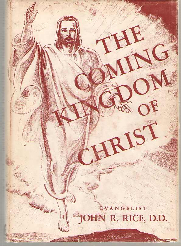 Image for The Coming Kingdom of Christ