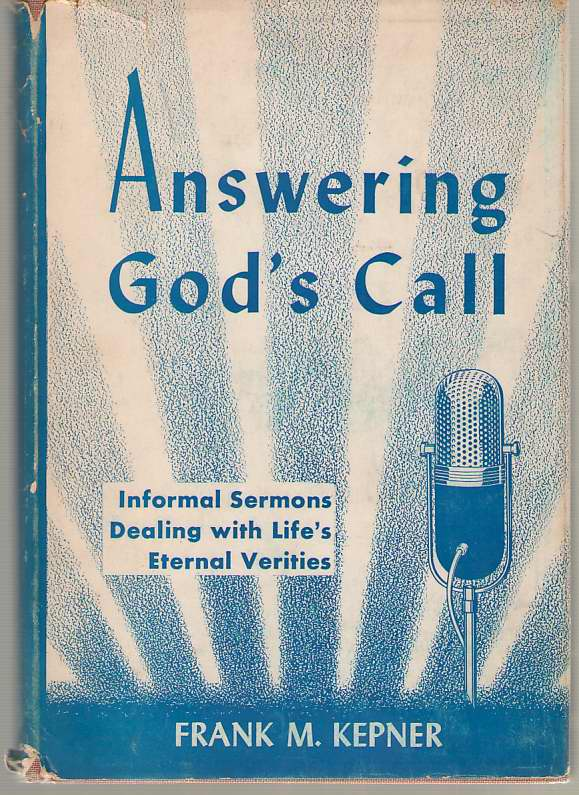 Image for Answering God's Call Informal Sermons Dealing with Life's Eternal Verities