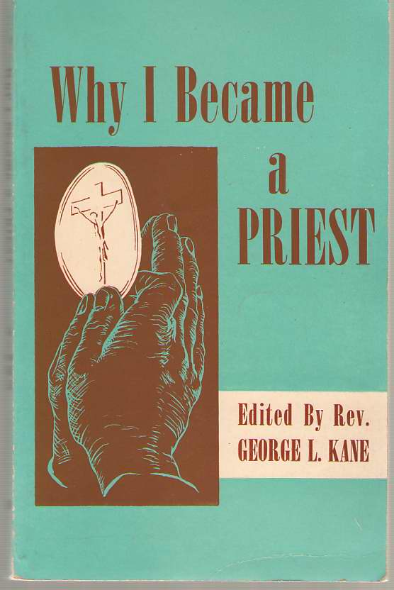 Image for Why I Became A Priest