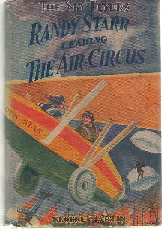 Image for Randy Starr Leading The Air Circus Or, the Sky Flyers in a Daring Stunt