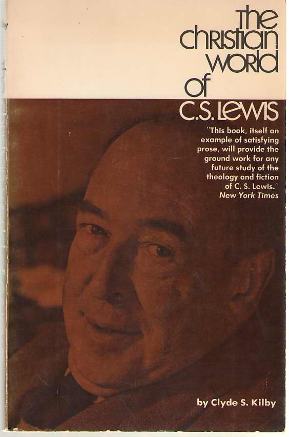 Image for The Christian World Of C. S. Lewis
