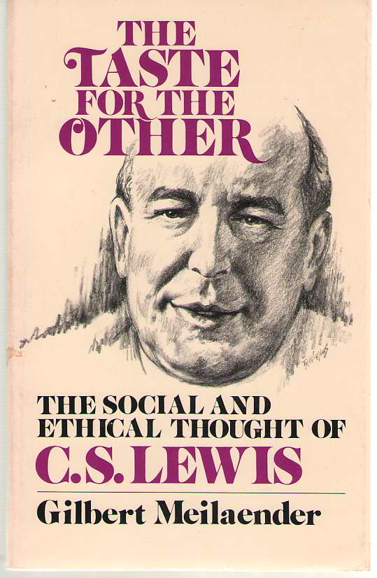 Image for The Taste For The Other The Social and Ethical Thought of C. S. Lewis