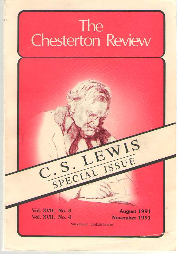 Image for C. S. Lewis Special Issue  The Chesterton Review Vol. XVII, Nos. 3 and 4, August and November 1991