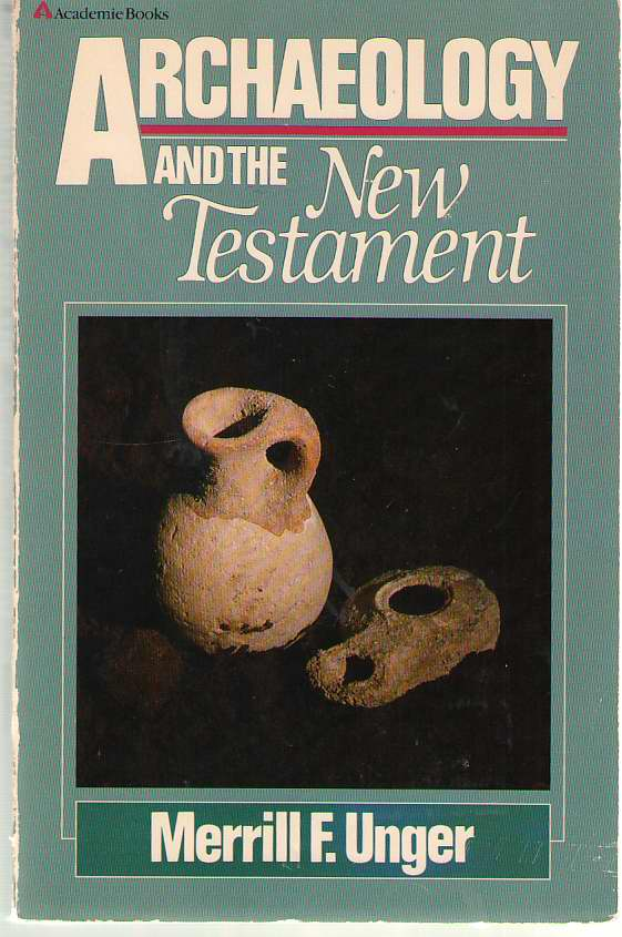 Image for Archaeology and the New Testament  A Companion Volume to Archaeology and the Old Testament