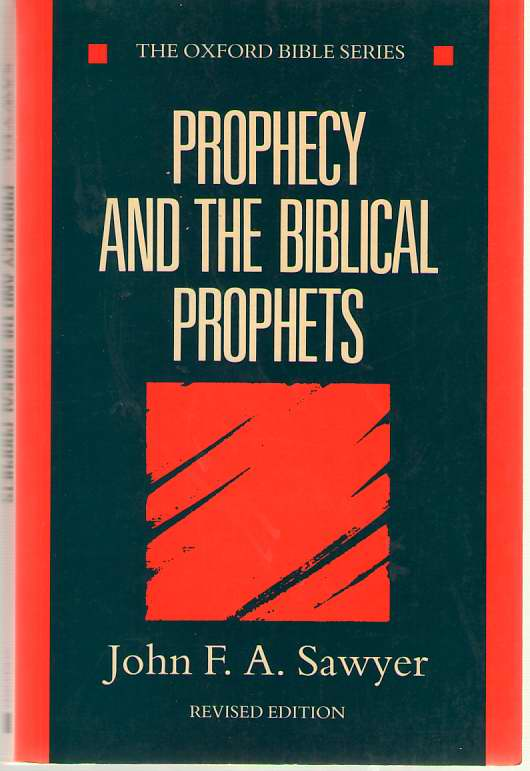 Image for Prophecy and the Biblical Prophets