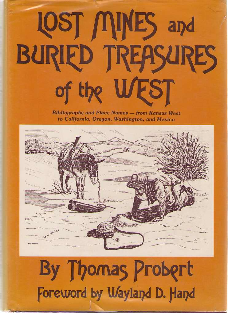 Image for Lost Mines and Buried Treasures of the West  Bibliography and Place Names, from Kansas West to California, Oregon, Washington, and Mexico