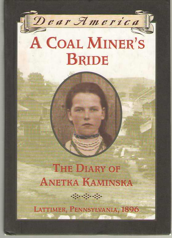 Image for A Coal Miner's Bride The Diary of Anetka Kaminska