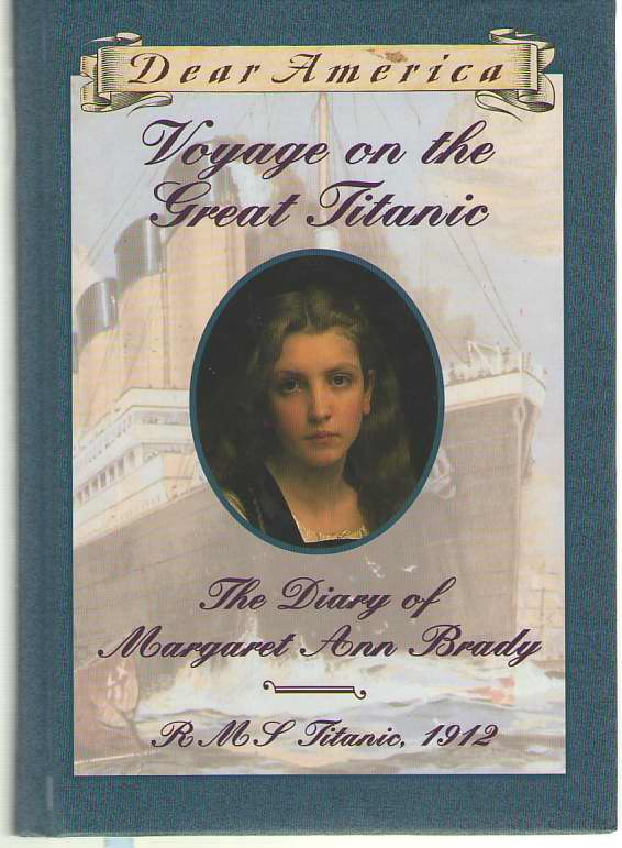 Image for Voyage on the Great Titanic  The Diary of Margaret Ann Brady