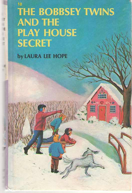 Image for The Bobbsey Twins And The Play House Secret