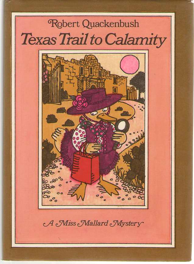 Image for Texas Trail to Calamity  A Miss Mallard Mystery