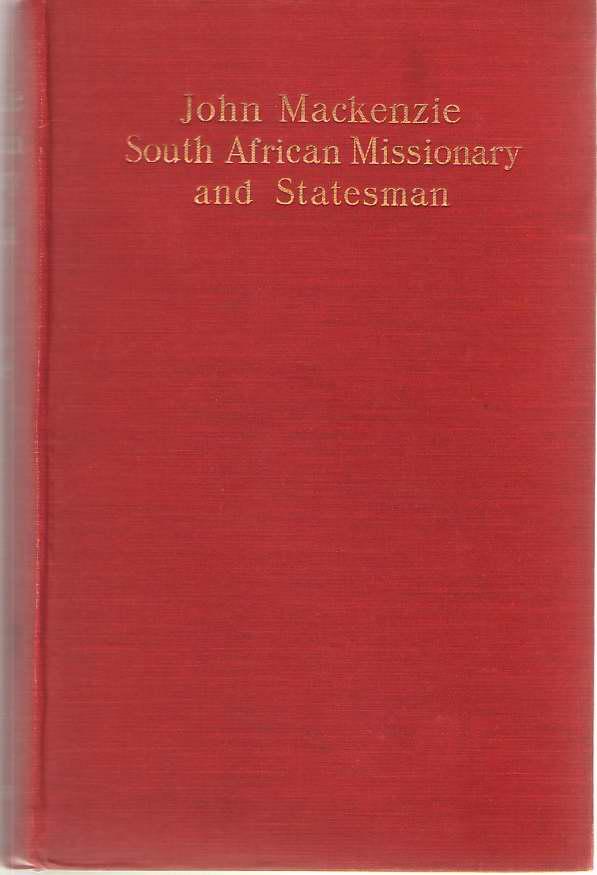 Image for John Mackenzie  South African Missionary and Statesman