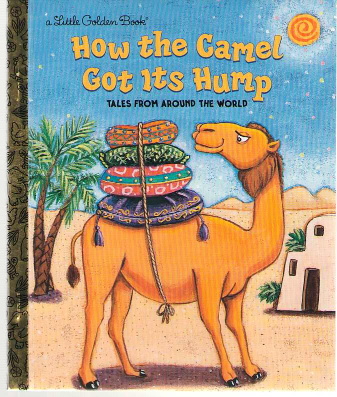 Image for How the Camel Got Its Hump