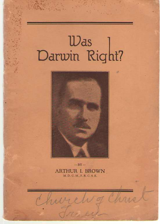 "Image for Was Darwin Right?  A Reply to Sir Arthur Keith's, Leeds, Eng. , Address on ""Darwin,"""