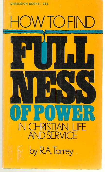 Image for How to Find Fullness of Power In Christian Life and Service
