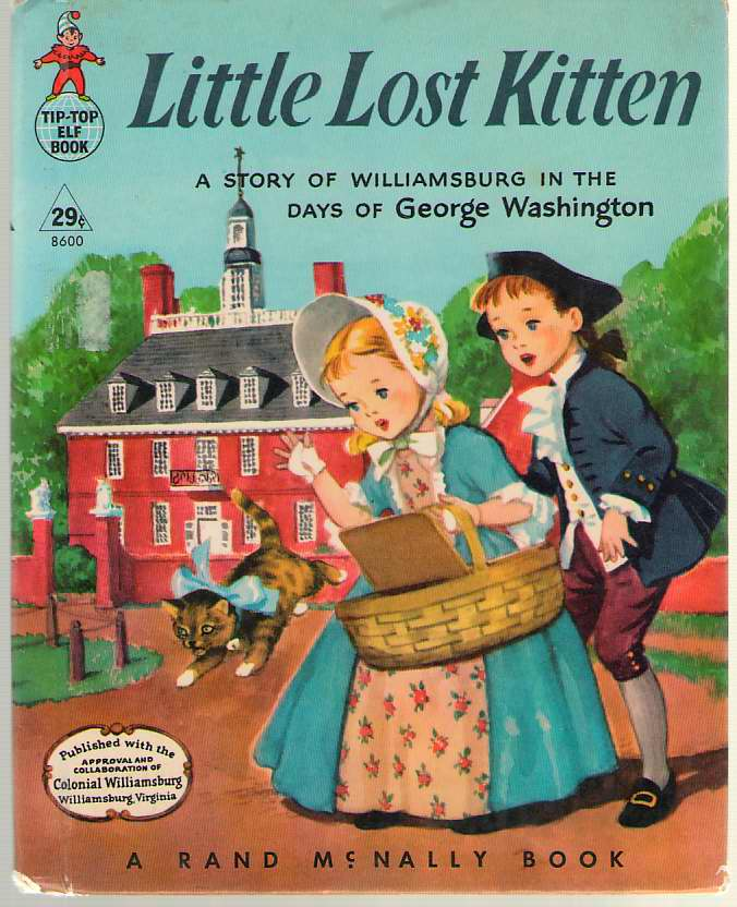 Image for Little Lost Kitten  A Story of Williamsburg in the Days of George Washington