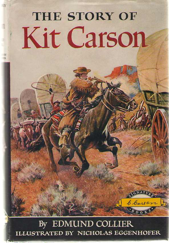 Image for The Story Of Kit Carson