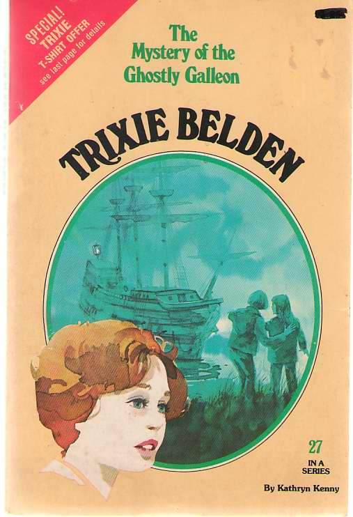 Image for Trixie Belden: The Mystery Of The Ghostly Galleon