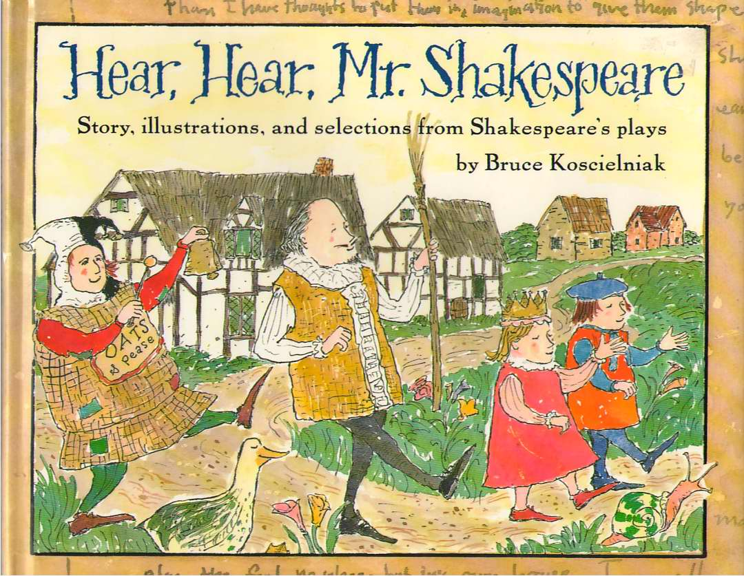 Image for Hear, Hear, Mr. Shakespeare  Story, Illustrations, and Selections