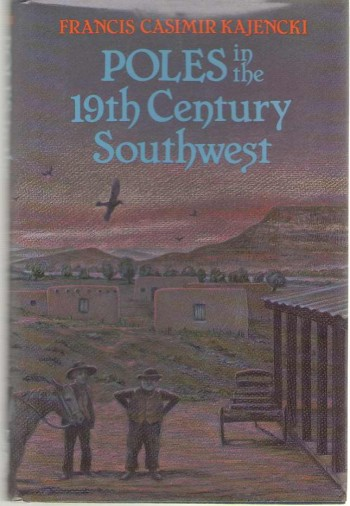 Image for Poles in the Nineteenth Century Southwest