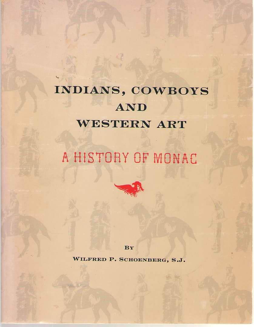 Image for Indians, Cowboys And Western Art A History of MONAC (Museum of Native American Culture)