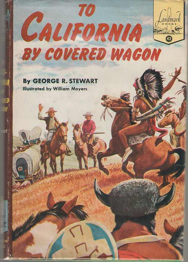 Image for To California By Covered Wagon