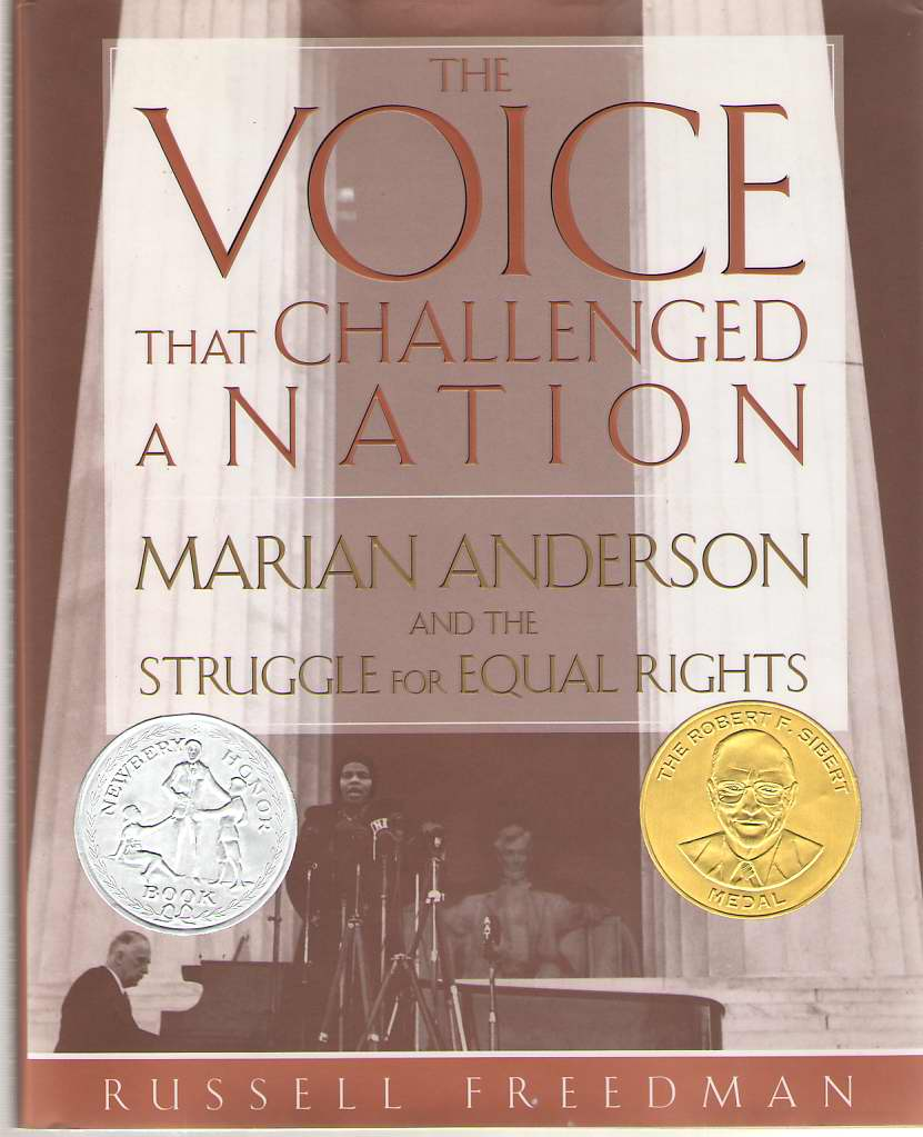 Image for The Voice That Challenged a Nation  Marian Anderson and the Struggle for Equal Rights