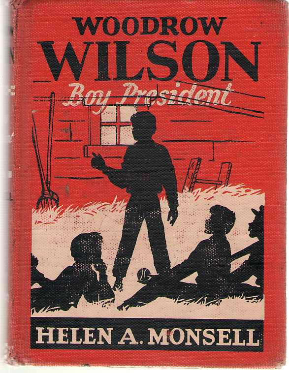 Image for Woodrow Wilson Boy President