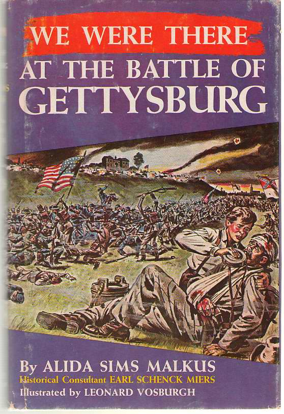 Image for We Were There At The Battle Of Gettysburg