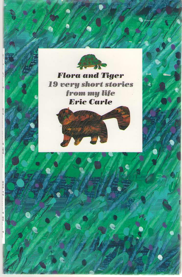 Image for Flora and Tiger  19 Very Short Stories from My Life