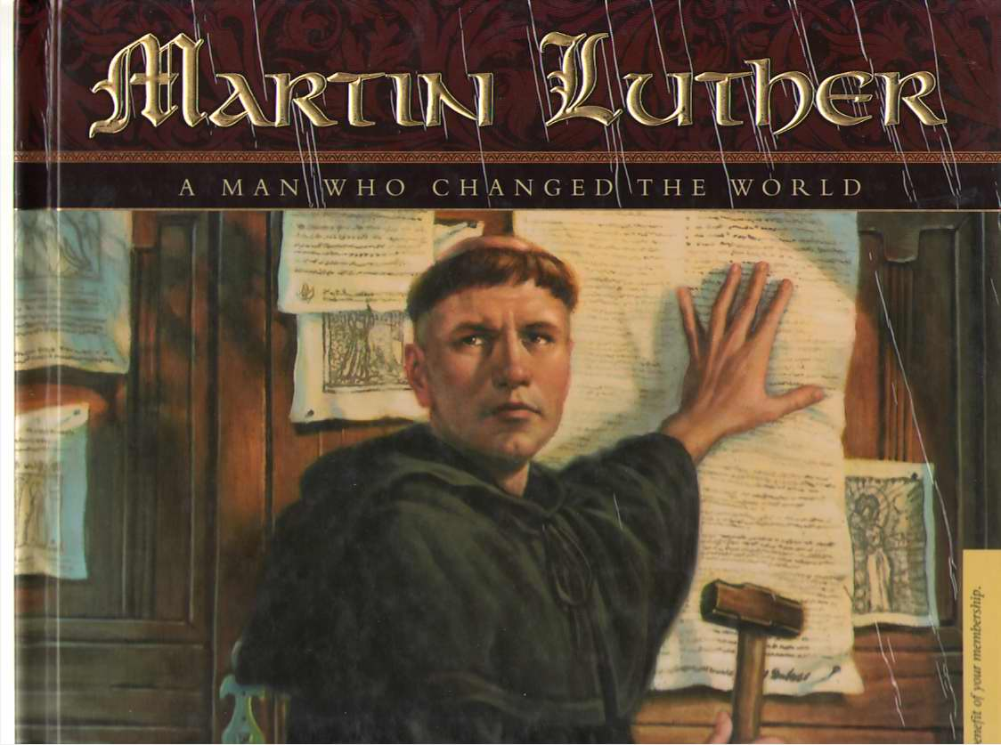 Image for Martin Luther  A Man Who Changed The World